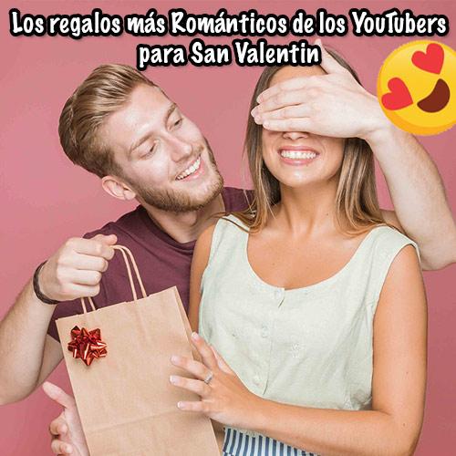 ideas de regalos romanticos de los youtubers para san valentin