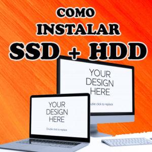como instalar un ssd y hdd a la vez