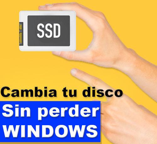 como cambiar el disco duro sin perder windows instalado