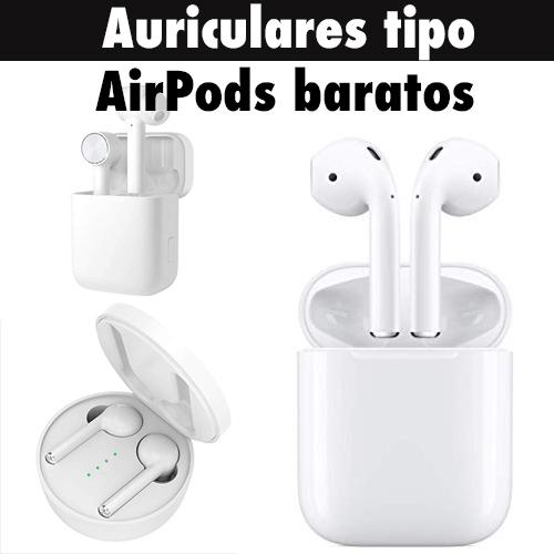 Diferencias de los auriculares tipo airpods baratos 2020